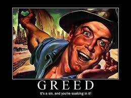 Greed Its A Sin